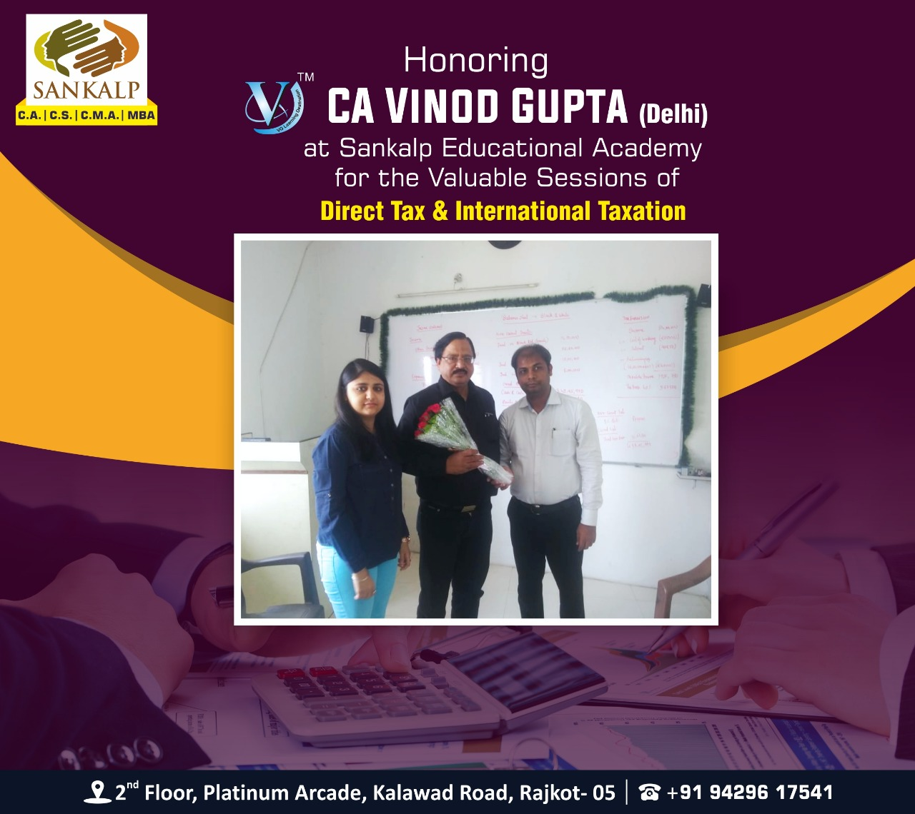 Welcome CA Vinod Gupta with Team
